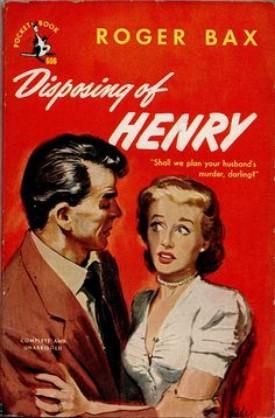 DisposingofHenry