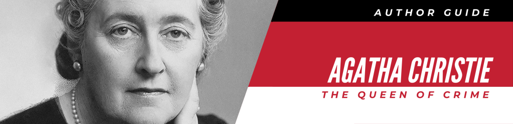 Agatha Christie: The Queen of Crime Author Guide