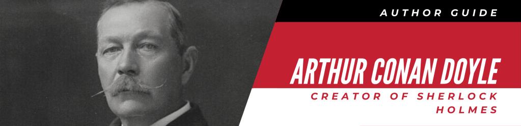 Author Guide: Arthur Conan Doyle