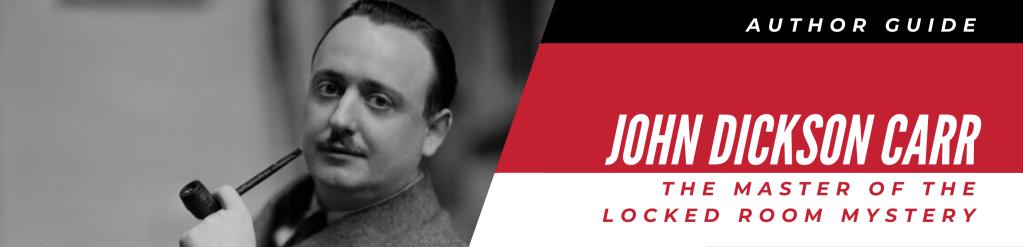 Author Guide: John Dickson Carr